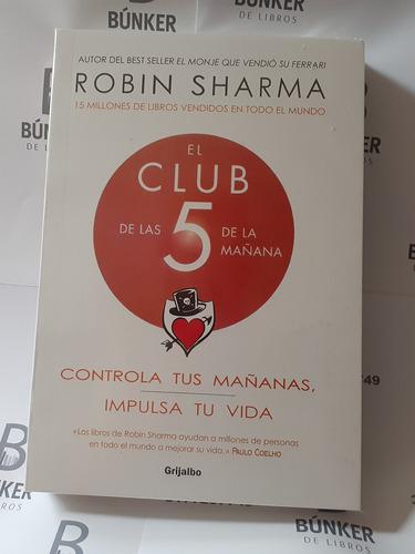 Libro Club 5 De La Mañana Robin Sharma Nuevo