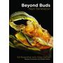 Livro Beyond Buds Extração Cannabis Cultivo Indoor Grow Led