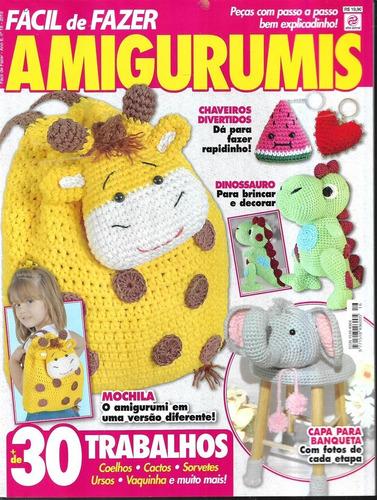 Revista - Fácil De Fazer Amigurumis Ano 6 Nº 16 Crochê