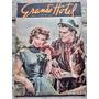 Grande Hotel Nº 355 De 1954 fotonovelas O Noivo Caçador###