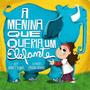 Livro: A Menina Que Queria Um Elefante André J. Gomes