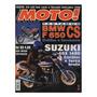 Moto! N°87 Suzuki Gsx 1400 Suzuki Intruder 250 Bmw F 650 Cs