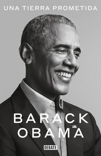 Una Tierra Prometida. Barack Obama. Debate