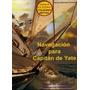 Navegación Para Capitán De Yate: Navegación Astronómica Na