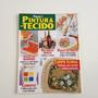 Revista Faça Já Pintura Em Tecido Jogos De Banheiro B593
