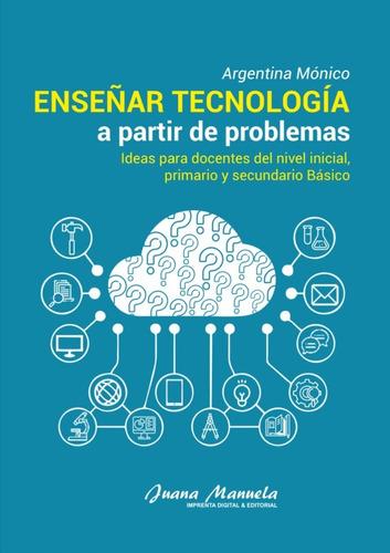 Educación Tecnológica: Combo Completo