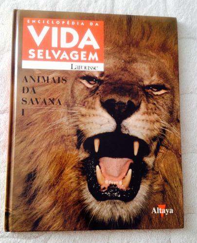 Livro  Enciclopédia Vida Selvagem   Animais Da Savana I