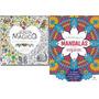 Kit Com 2 Livros Jardim Mágico Mandalas Para Colorir