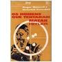 Livro Os Homens Que Tentaram Matar H Roger Manvell E He