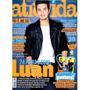 Revista Atrevida 249 Luan Santana Selena Gomez