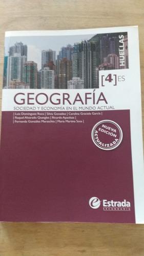 Geografia Sociedad Y Economia En El Mundo Actual