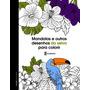 Mandalas E Outros Desenhos Da Selva P/ Colorir Moldes Bordar
