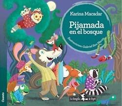 Libro Pijamada En El Bosque-karina Macadar