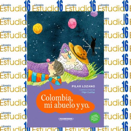 Colombia, Mi Abuelo Y Yo