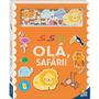 Livro Amigos De Feltro Olá, Safari