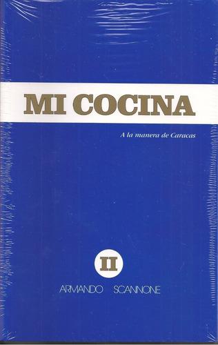Mi Cocina Libro Azul (nuevo) / Armando Scannone