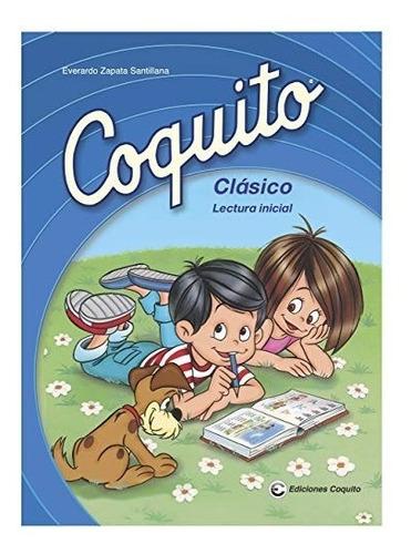 Edicion De Coquito Classico 2015: Lectura Inicial En Españo