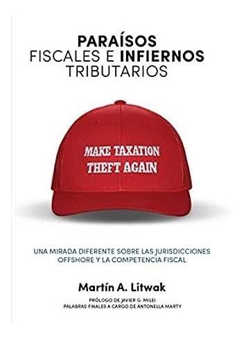 Libro Paraísos Fiscales E Infiernos Tributarios