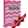 Mananciais No Deserto | Rosa Livro Devocional Frete Grátis