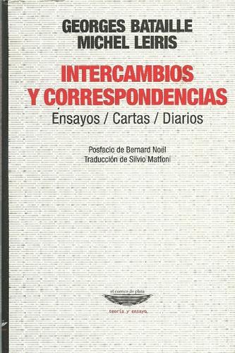 Intercambios Y Correspondencias. Bataille...bd3