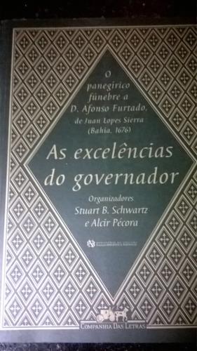 As Excelências Do Governador: O Panegírico Fúnebre A D.afons Original