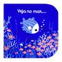 Livro Veja No Mar...