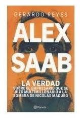 Libro Alex Saab La Verdad Sobre El Empresario