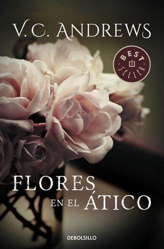 Flores En El Atico Dbbs - Andrews,v.c.