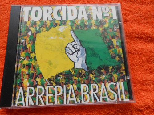 Torcida Nº 1 Arrepia Brasil Cd  Imperdível Original