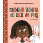 Livro Menina Bonita Do Laço De Fita Ática