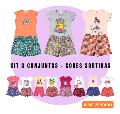 Conjuntos Menina Kit 6 Peças 3 Short +3 Blusa Infantil Promo