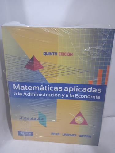 Matemáticas Aplicadas A La Administración Y A La Economia 5e