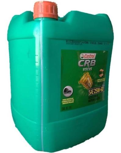 Aceite Castrol Crb Viscus 25w60 Mineral 20 Litros Maranello