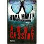 Hora Morta (the Murder Notebooks) Cassidy, Anne