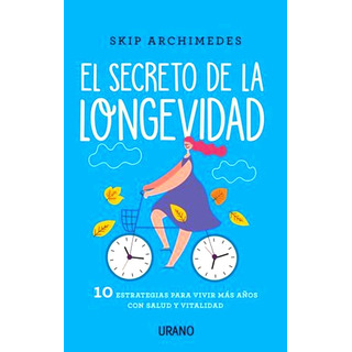 El Secreto De La Longevidad - Libro Nuevo + Envio Rapido