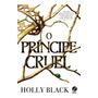 Principe Cruel, O Vol 1 Galera