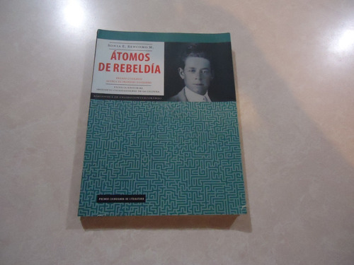 Átomos De Rebeldía (ensayo Sobre Práxedis Guerrero)