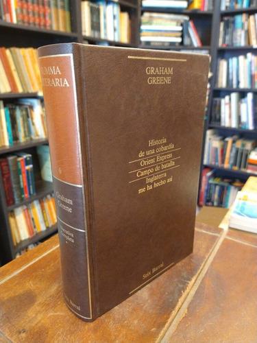 Narrativa Completa 1 - Graham Greene - Six Barral