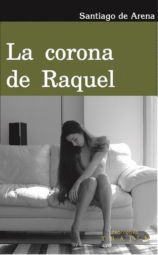 La Corona De Raquel