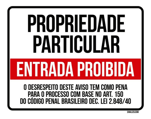 Placa Propriedade Particular Entrada Proibida (36x46)