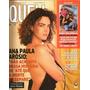 Revista Quem 61/2001 Ana Paulo Arósio/carla Perez/dado