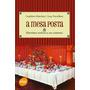 Livro A Mesa Posta : História Estética Da Cozinha