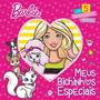 Livro 5 Quebra cabeça Barbie Meus Bichinhos Especiais