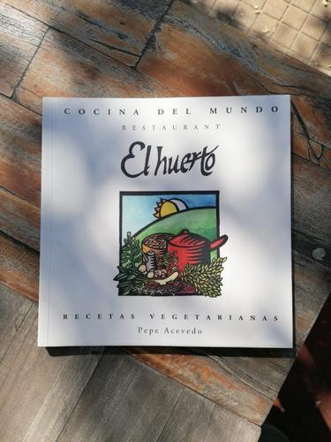 Libro Cocina De El Mundo - Restaurant El Huerto