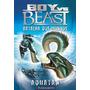 Livro Boy X Beast 01 Batalha Dos Mundos Aquatan