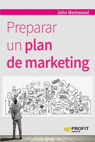 Preparar Un Plan De Marketing