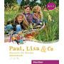 Paul, Lisa E Co A1.1 Arbeitsbuch