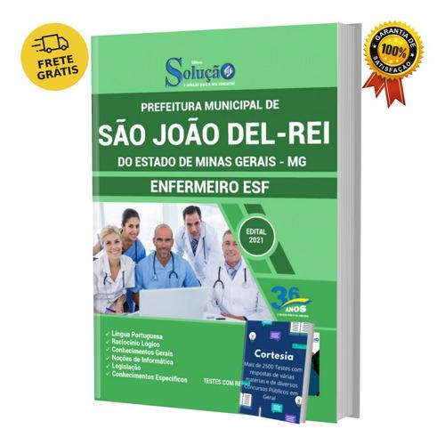 Apostila Prefeitura São João Del rei Mg Enfermeiro (esf)