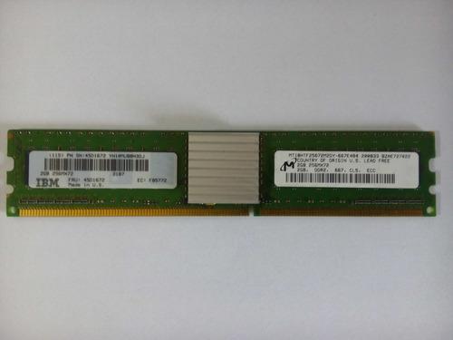 Memória Ddr2 Ibm,servidor,2gb, Cl5, Ecc, Ibm, 45d1672, Usada