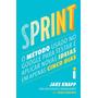 Sprint: O Método Usado No Google Para Testar E Aplicar Nova